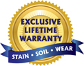 Our exclusive carpet brands come with a Lifetime Warranty on Stain, Soil and Wear.